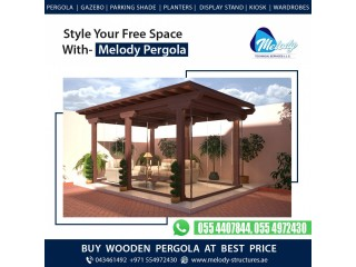 Pergola Suppliers Dubai | Pergola Projects in Dubai | Wooden Pergola UAE