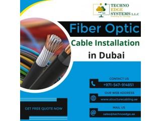 Get Fiber Optic Cable Installation in Dubai