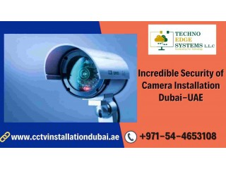 Are you looking for Incredible Security of Camera Installation Dubai?