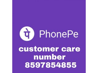 Phonepe customer care number 8597854855////9002224155